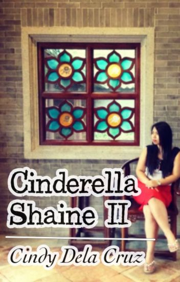 Cinderella Shaine II