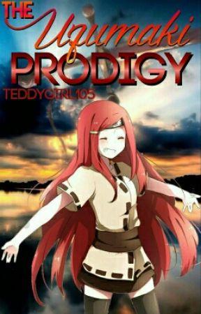 The Uzumaki Prodigy by teddygirl105