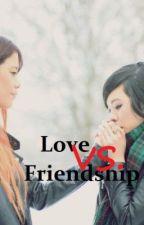 Love VS. Friendship (OneShot) by Callmemhsty