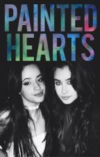 Painted Hearts (Camren) by LoveYou006