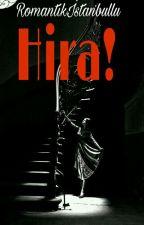 HiRa by RomantikIstanbullu