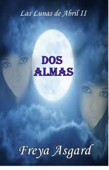Las Lunas de Abril IIDos almas