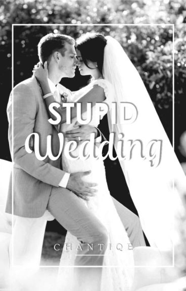 Stupid Wedding