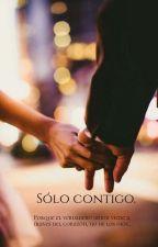 Sólo contigo © by Worldbooks99