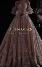 Alpha Queen [1] by FifthAngeI