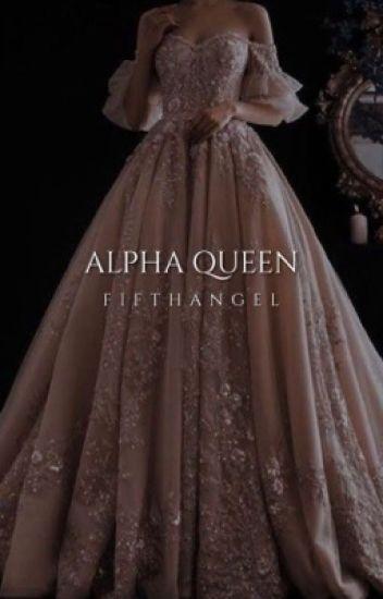 Alpha Queen [1]