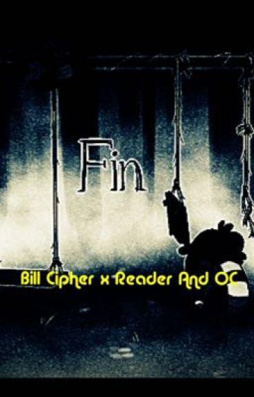 Bill Cipher X Reader & OC