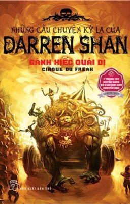 NHỮNG CÂU CHUYỆN KÌ LẠ CỦA DARREN SHAN - J.K.Rowling (tác giả  Harry Potter)