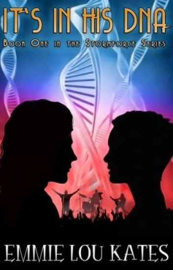 It's in his DNA - Book one in the Stormforce series
