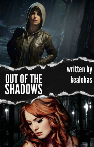 Out Of The Shadows  (Lesbian stories ) Editing*