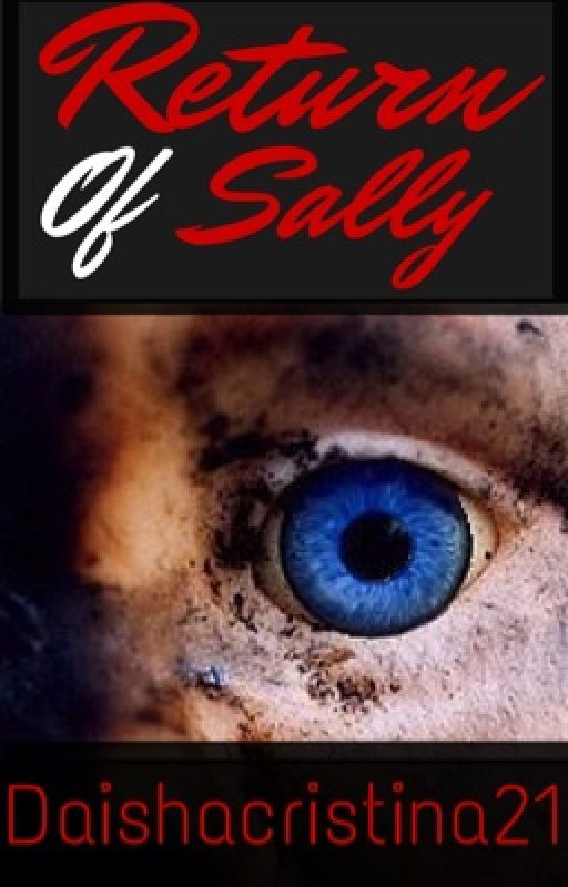 Return of Sally (Sequel to Sally) (Book 2) by daishacristina21