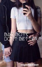 bad boys do it better (Ross lynch fan fiction) by vogemadison