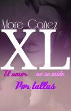 El amor no se mide por tallas #Wattys2016 by MoreCanez