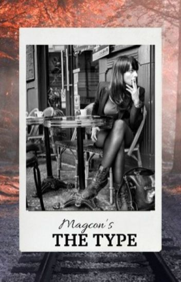 Magcon's The Type