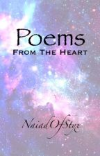 Poems From The Heart by NaiadOfStyx