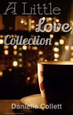 A Little Love Collection by bookswithblankets
