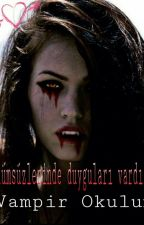 Vampir Okulum by tuanagedikoglu
