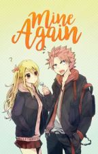 Mine Again | NaLu by carboncopiedheart