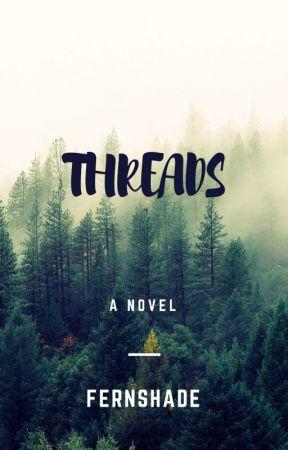 Threads (Complete) by Fernshade