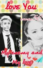 My enemy and My love by plumclamexo_17