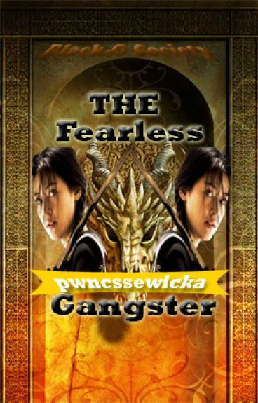 The Fearless Gangster