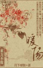 Đông Phương Bất Bại chi noãn dương by DuongYen1113