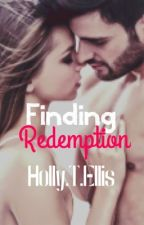 Finding Redemption [Completed] by HTEllis