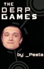 The Derp Games by _Peeta