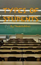 Types of Students by TheWildGal