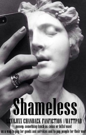 Shameless. || ⓜ