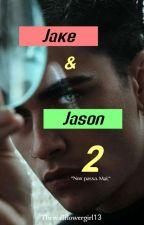 Jake e Jason 2 by Thewallflowergirl13