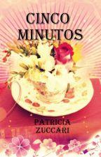 CINCO MINUTOS by PatriciaZuccari