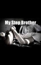 My bad new stephbrother by jenniloveherdog