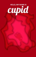 Hello, My Name Is Cupid (Book I) by NadjaPr