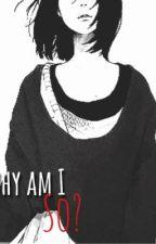 لـماذا انا هكذا ؟ by sh_ryo