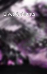 Elves & Giants by Hatter00