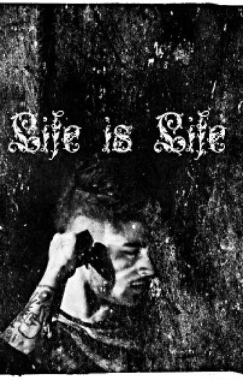 Life is Life [z.m.] [LTU] [Baigta]