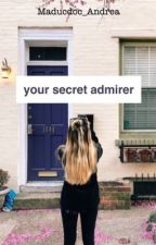 Your Secret Admirer (Journal) by Maducdoc_Andrea
