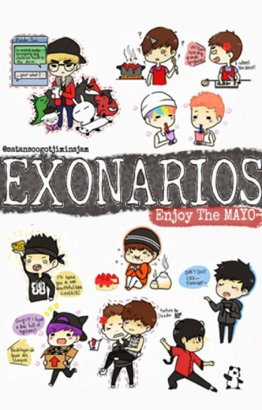 EXONARIOS: Enjoy the Mayo [OPEN for REQUESTS]
