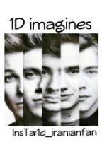 One Direction Imagines (iran) by 1d_iranianfan