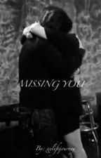 Missing you // Dilmer fanfic by xxlifejourney