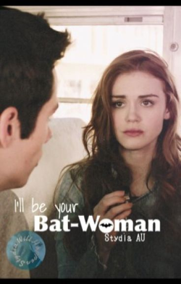 I'll Be Your Bat-woman (complete)