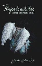 Anjos de outubro by Renayh
