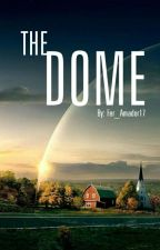 The Dome (Newt & tú) by Fer_Amador17
