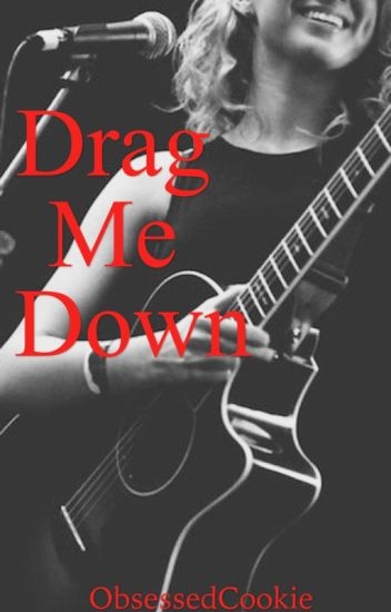 Drag Me Down | girlxgirl
