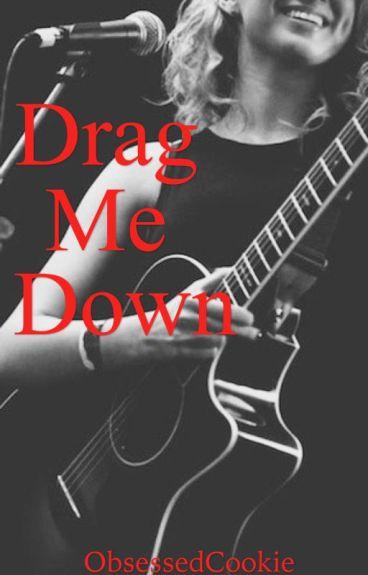 Drag Me Down | girlxgirl