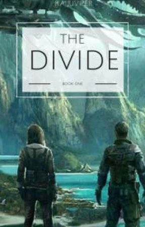 The Divide (Soldiers of the Earth Book 1) (Wattys 2016) by kaijuviper