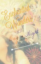 Enchanted Wonders of Day & Night by _Nanami_