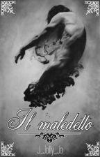 Il Maledetto.  by J_jolly_jo