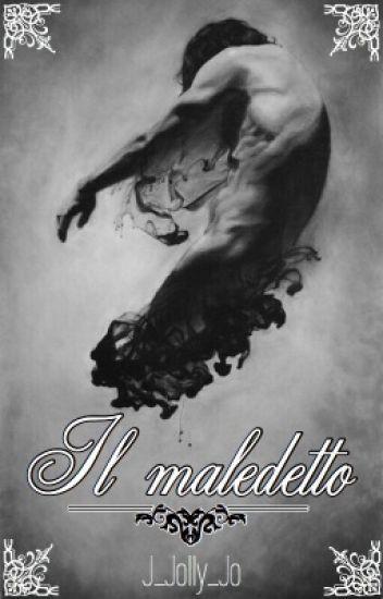 Il Maledetto.